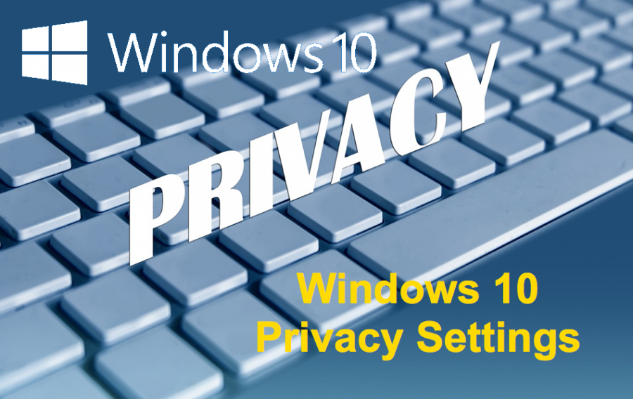 5 Windows 10 Privacy Settings You Should Use