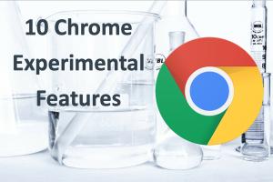 10 Chrome Experimental Features