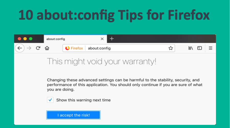 10 about:config Tips for Firefox