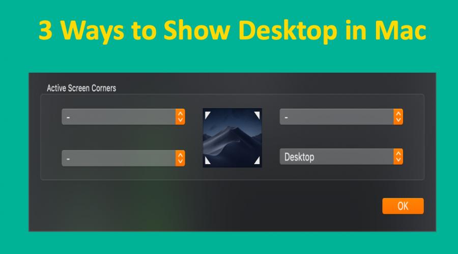 3 Ways to Show Desktop in Mac