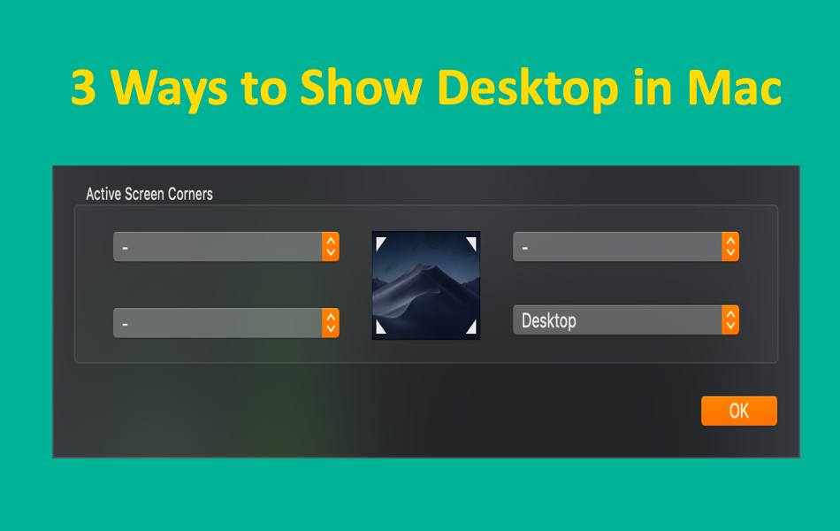 3 Ways to Show Desktop in Mac