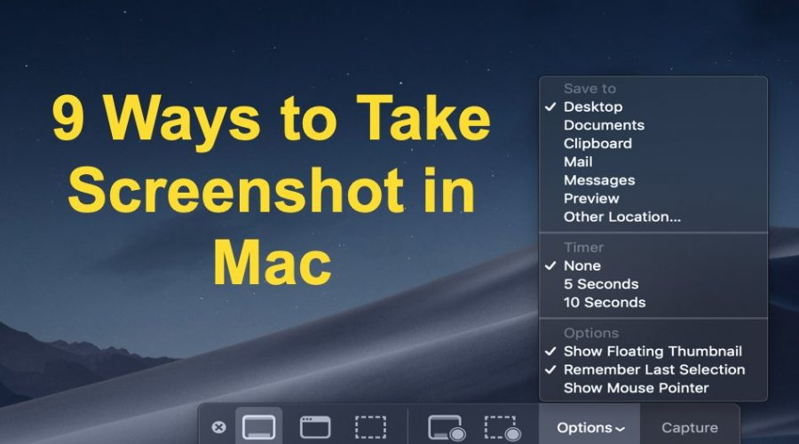 9 Ways to Take Screenshot in Mac