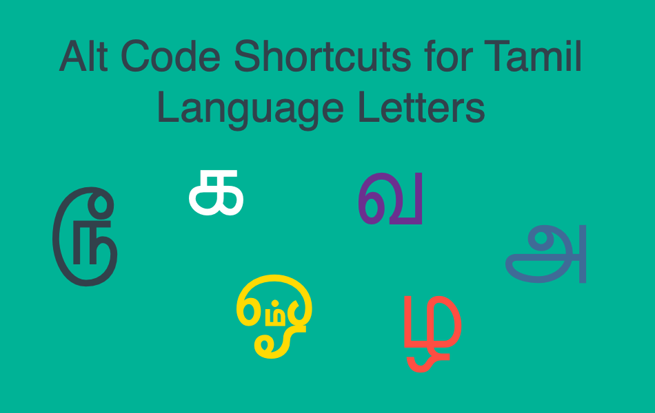 Alt Code Shortcuts for Tamil Language Letters