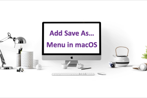 How to Add Save As Menu in macOS?