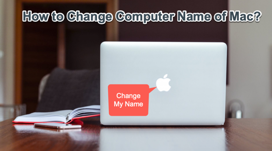 How to Change Computer Name in Mac?
