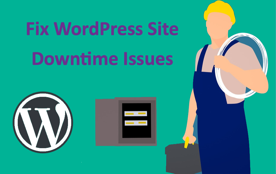 How to Fix Downtime of WordPress Site and Bring it Online?
