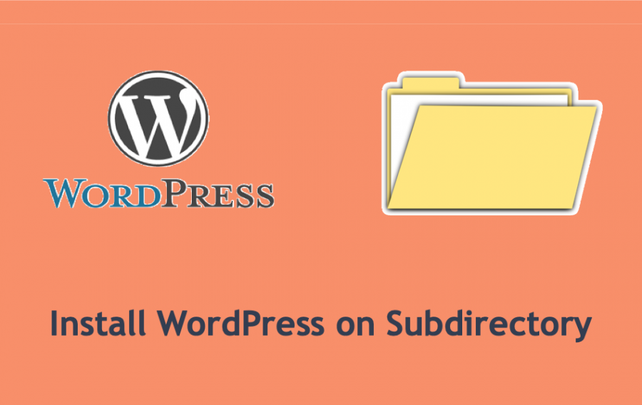 How to Install WordPress on Subdirectory?