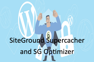 SiteGround Supercacher and SG Optimizer