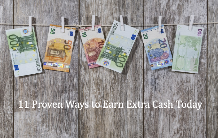 11 Proven Ways To Earn Extra Cash Today