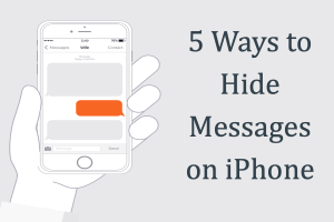 5 Ways to Hide Messages on iPhone