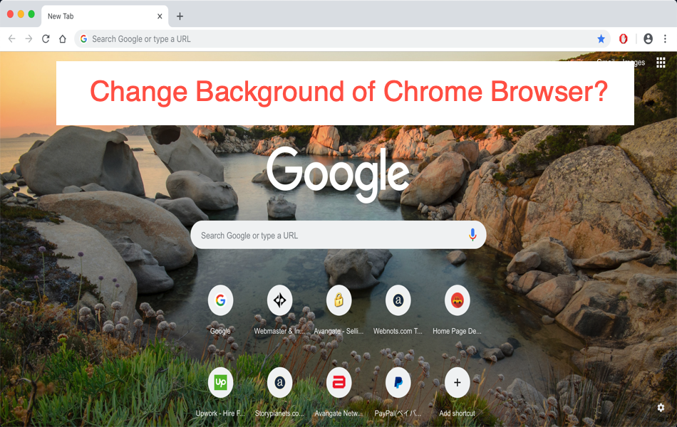 How to Change Google Chrome Background?