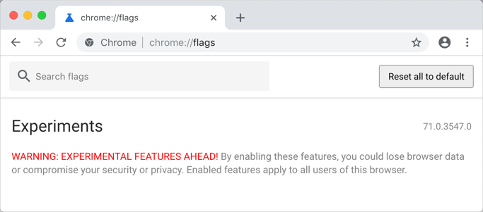Chrome Warns Using Experimental Features