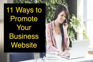 11 Ways to Promote Your Business Website