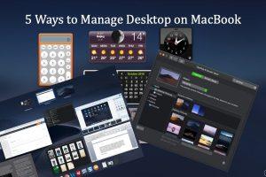 5 Ways to Manage Desktop in MacBook