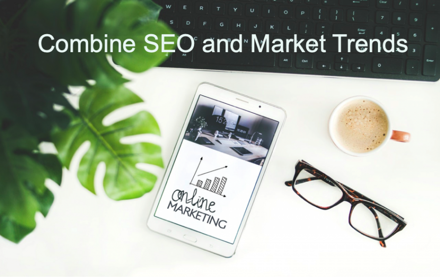7 Ways to Combine SEO Strategy With Latest Marketing Trends