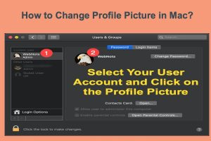 How to Change Profile Picture in Mac?