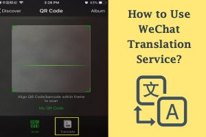 How to Use WeChat Translation Service?