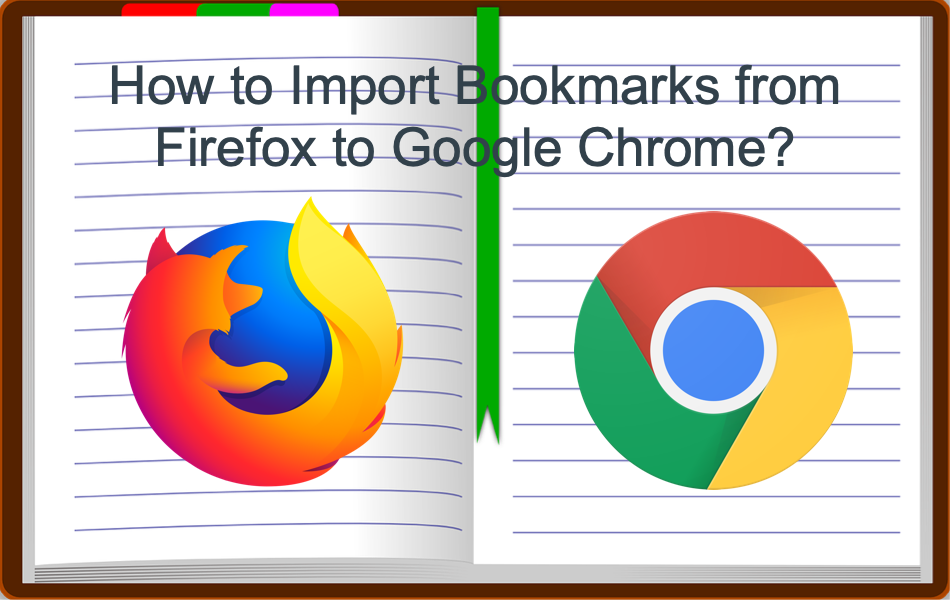 How to Import Bookmarks from Firefox to Google Chrome?