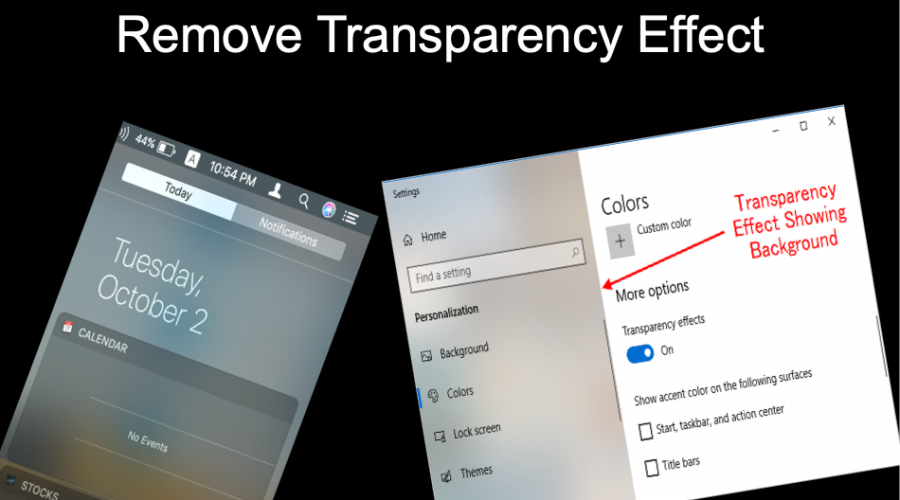 How to Remove Transparency Effect in Mac and Windows 10?