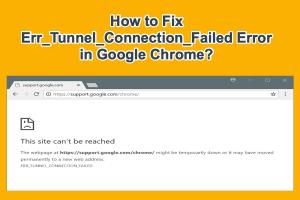 Fix Error Tunnel Connection Failed in Chrome