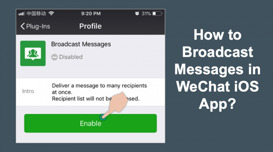 How to Send WeChat Message to Multiple People in iPhone