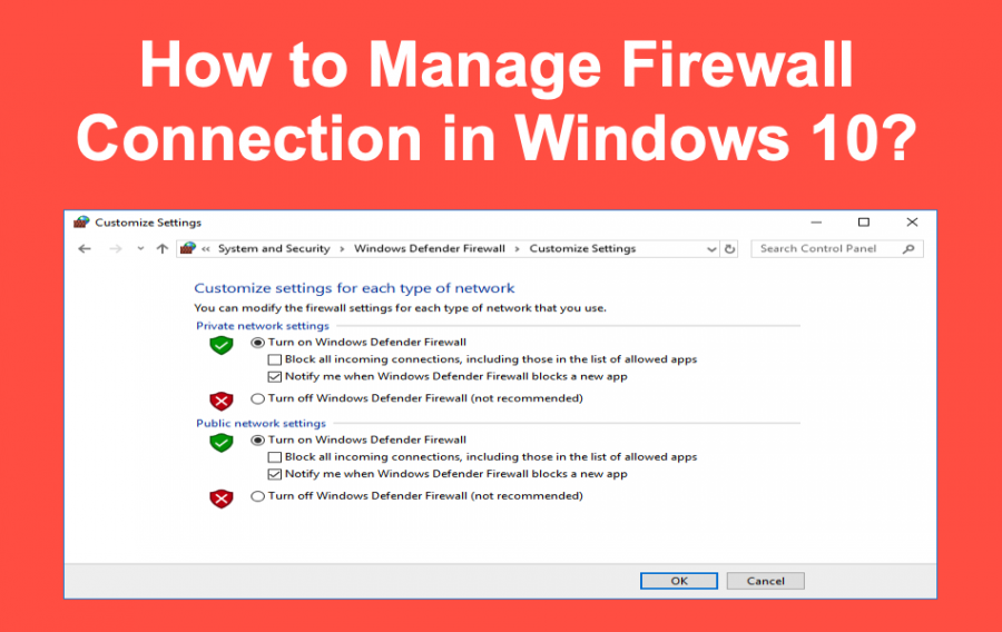 How to Manage Firewall Connection in Windows 10?