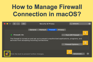 How to Manage Firewall Connection in macOS?
