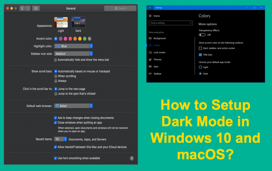 How to Use Dark Mode in Windows 10 and macOS?