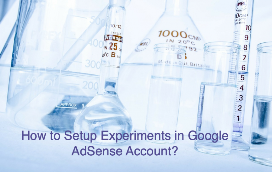 How to Setup Experiments in Google AdSense?