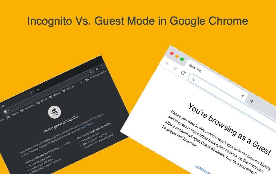 Incognito Mode Vs Guest Mode in Google Chrome