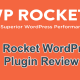 WP Rocket Caching Plugin Review