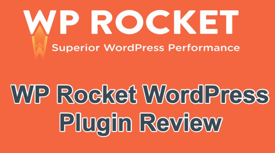 WP Rocket Caching Plugin Review
