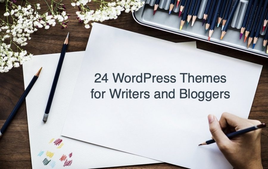 24 WordPress Themes for Writers and Bloggers
