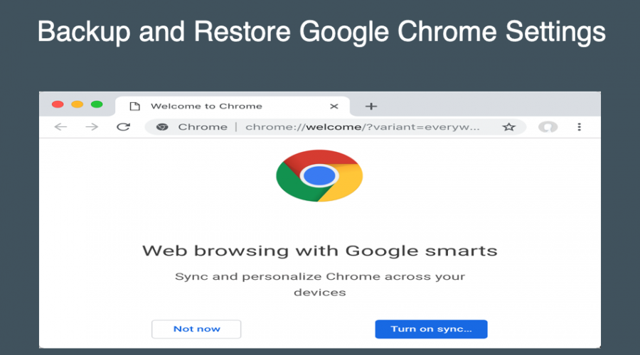 How to Backup and Restore Chrome Settings?