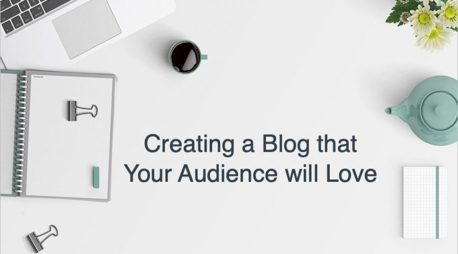 Why You Need to Create a Blog for Your Business?