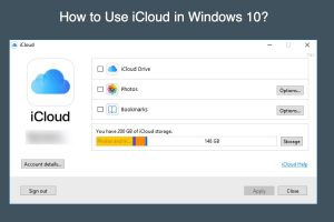 How to Access iCloud in Windows 10?