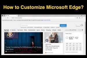 How to Customize Microsoft Edge?