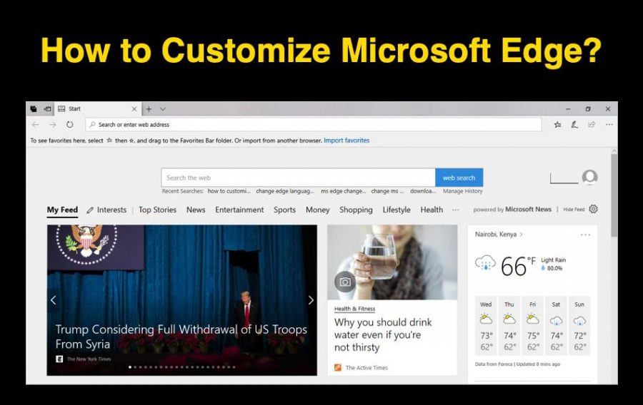 How to Customize Microsoft Edge Browser?
