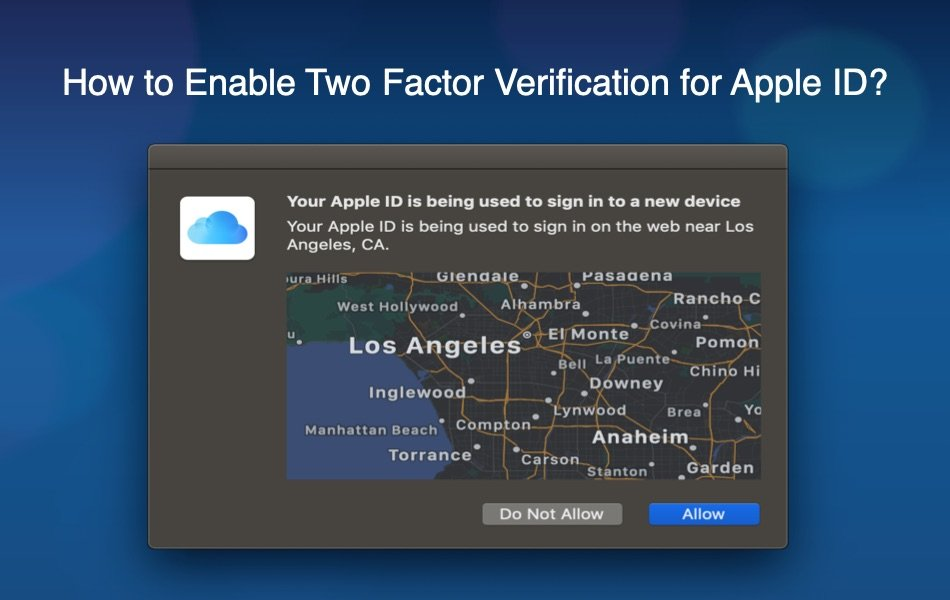 How to Enable Two Factor Verification for Apple ID?