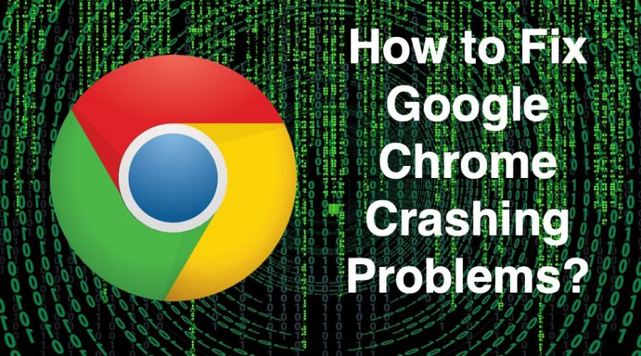 7 Ways Fix Google Chrome Crashing Problems