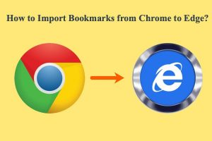 How to Import Bookmarks from Chrome to Edge?