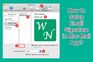 How to Setup Email Signature in Mac Mail App?