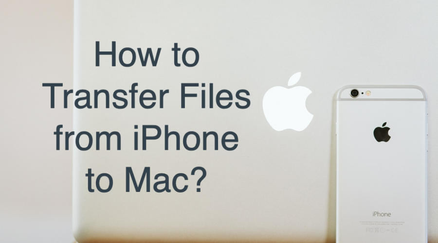 4 Ways to Transfer Files from iPhone to Mac