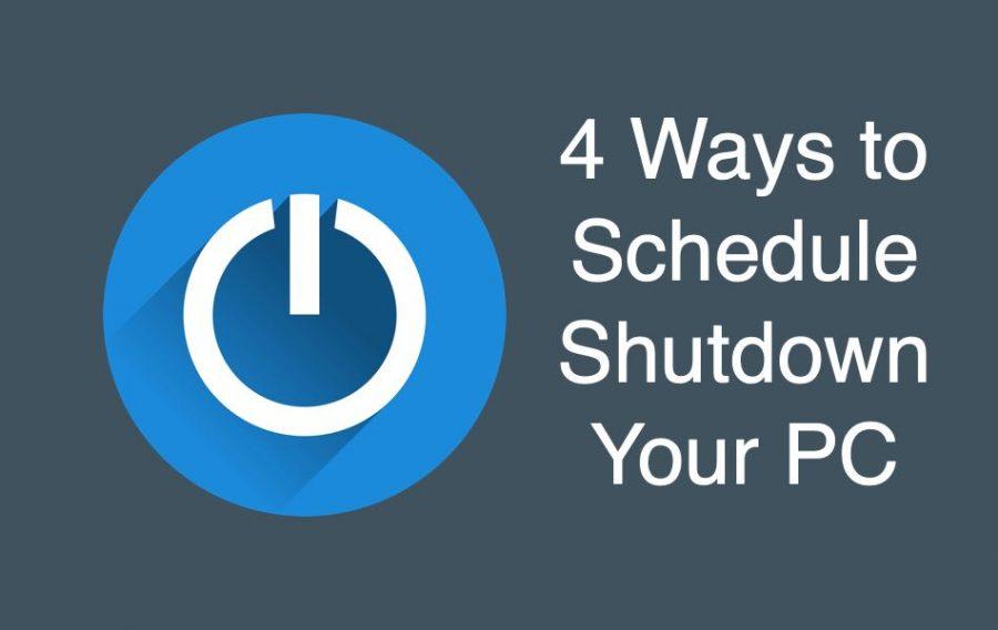 4 Ways to Schedule Shutdown Your PC