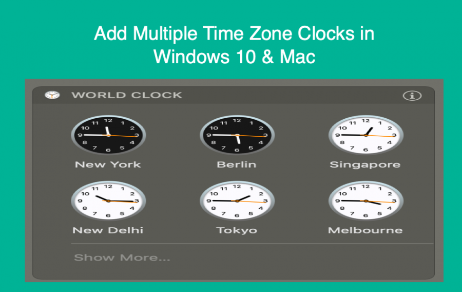How to Add Multiple Time Zones Clocks in Windows and Mac?