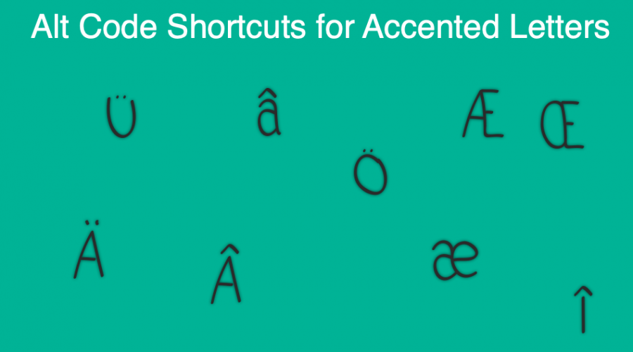 Alt Code Shortcuts for Accented Letters in Windows