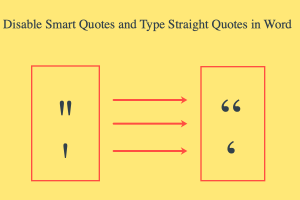 Disable Smart Quotes and Type Straight Quotes in Word