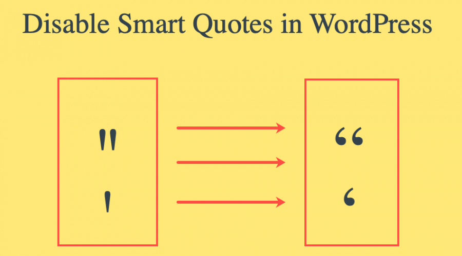 4 Ways to Disable Smart or Curly Quotes in WordPress