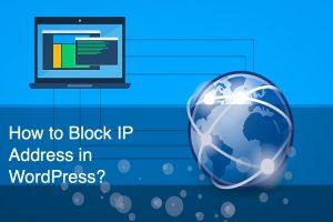 How to Block IP Address in WordPress?