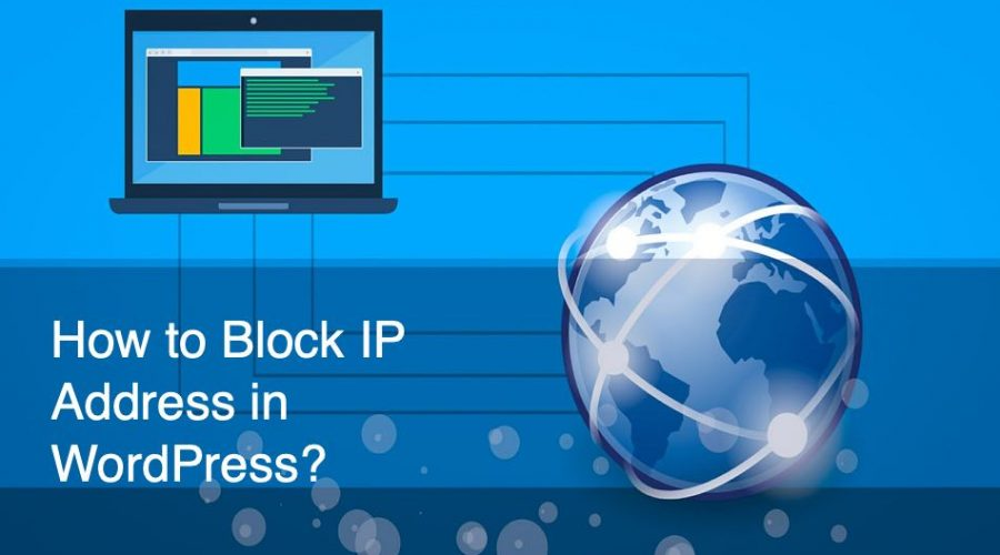 6 Ways to Block IP Address in WordPress?